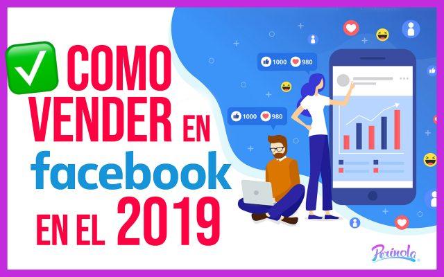 Estrategias para vender más en facebook en el año 2019