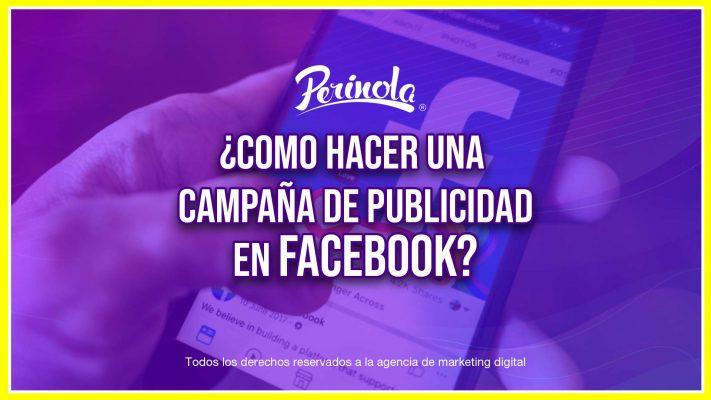 Como hacer una campaña de publicidad en facebook